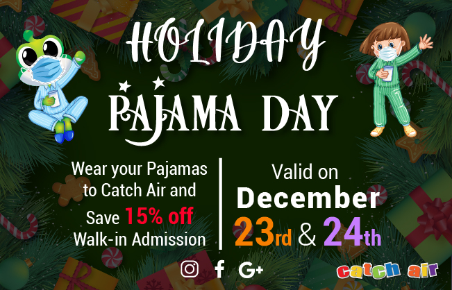 Holiday Pajama Day (Select locations only)