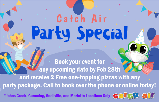 Catch Air Party Special at Johns Creek, Snellville, Cumming, and Marietta